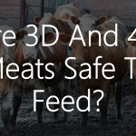 Are 3D And 4D Meats Safe To Feed Your Raw Fed Dog?